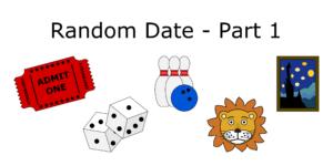 Blog Random Date Part 1
